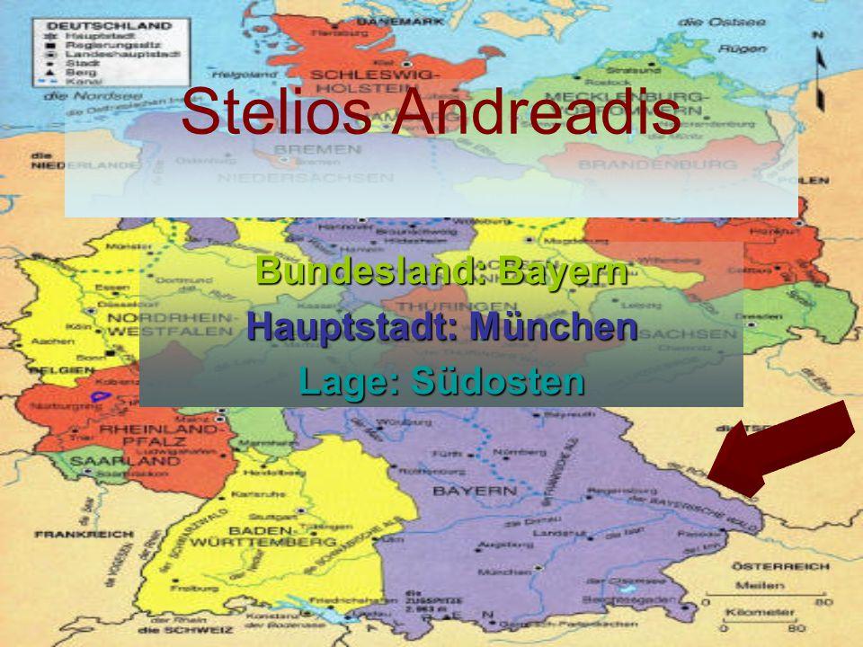 Stelios Andreadis Bundesland: Bayern Hauptstadt: München Lage: Südosten