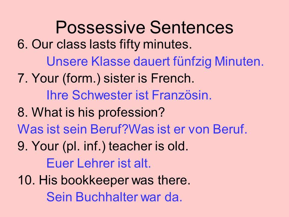 Possessive Sentences 11.My children/babies are tall.