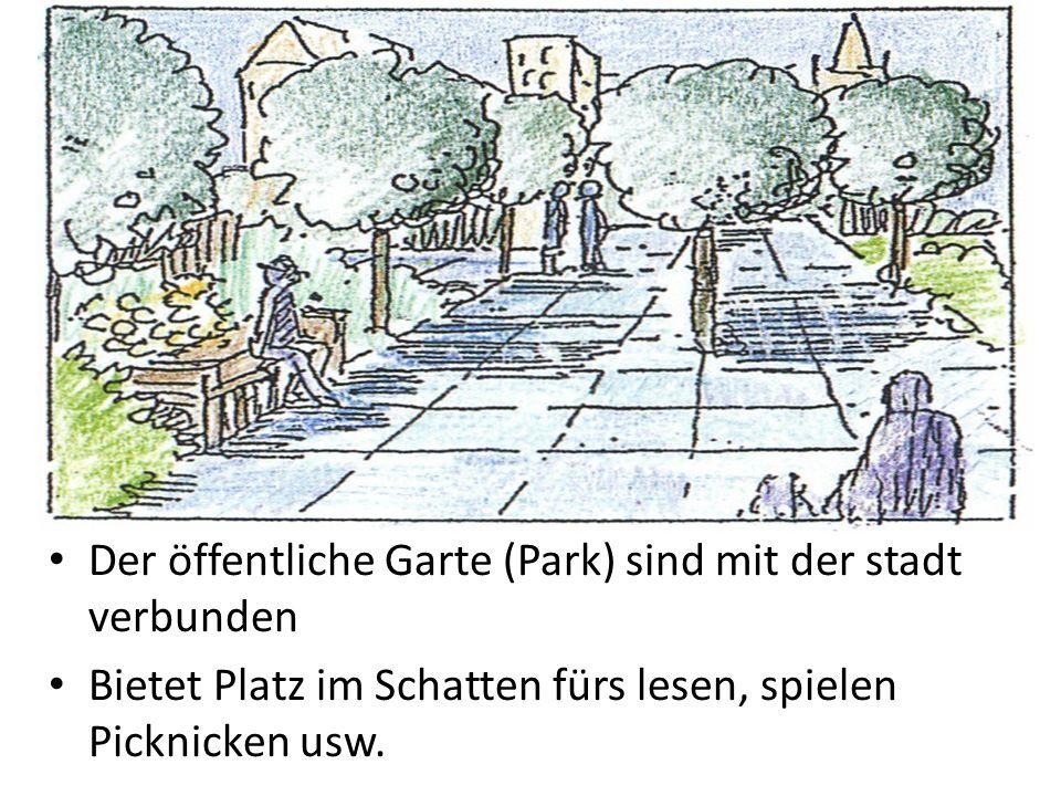 Der öffentliche Garte (Park) sind mit der stadt verbunden Bietet Platz im Schatten fürs lesen, spielen Picknicken usw.