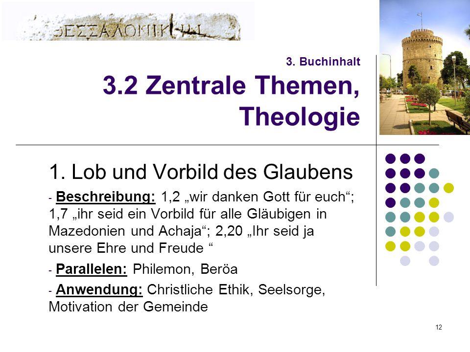 12 3. Buchinhalt 3.2 Zentrale Themen, Theologie 1.
