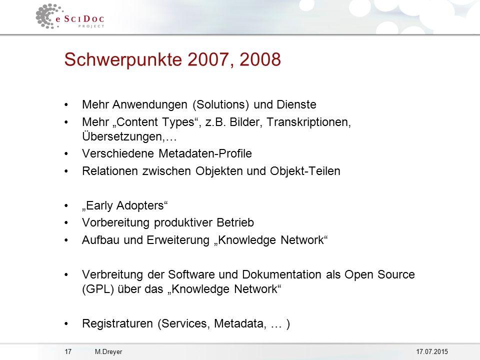 """1717.07.2015M.Dreyer Schwerpunkte 2007, 2008 Mehr Anwendungen (Solutions) und Dienste Mehr """"Content Types , z.B."""