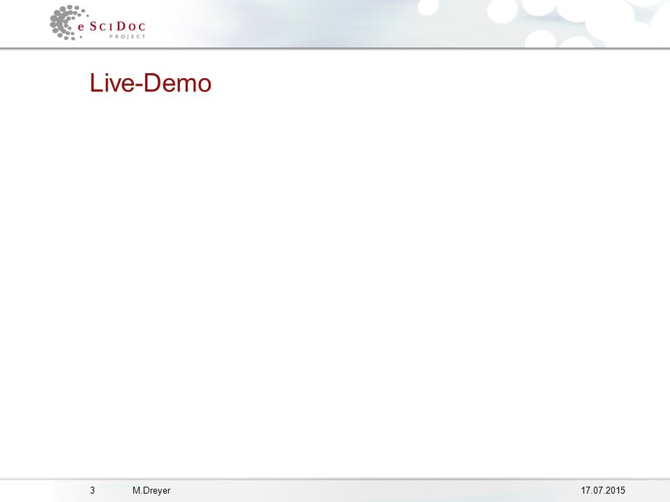 317.07.2015M.Dreyer Live-Demo