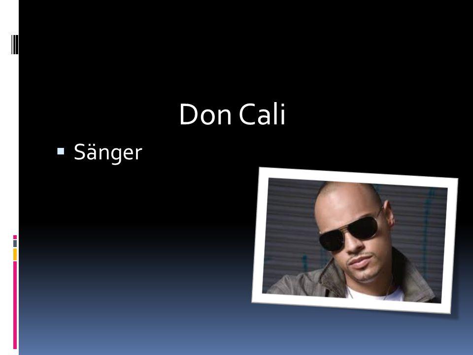 Don Cali  Sänger