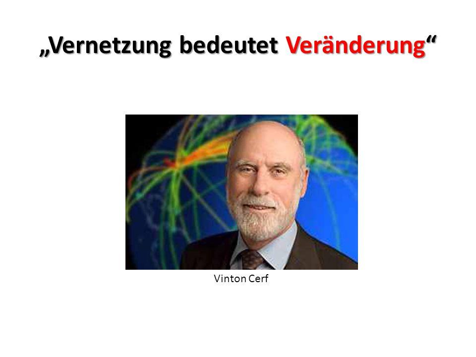 """Vinton Cerf """"Vernetzung bedeutet Veränderung"""""""