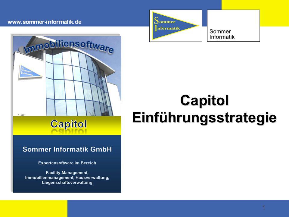 1 Capitol Einführungsstrategie