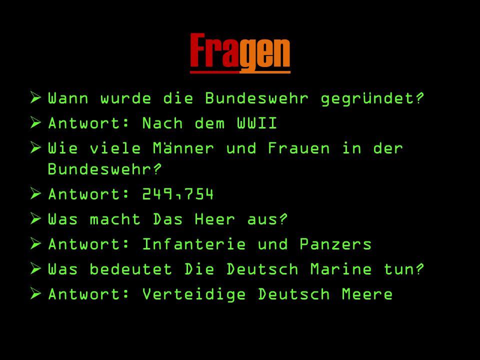 Fragen WW ann wurde die Bundeswehr gegründet.