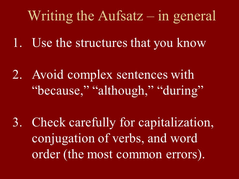 Writing the Aufsatz – this one 1.Use the example sentence to start 2.Say some things about what this person did (use past tense) 3.Say some things about what interests you (ich interessiere mich für...