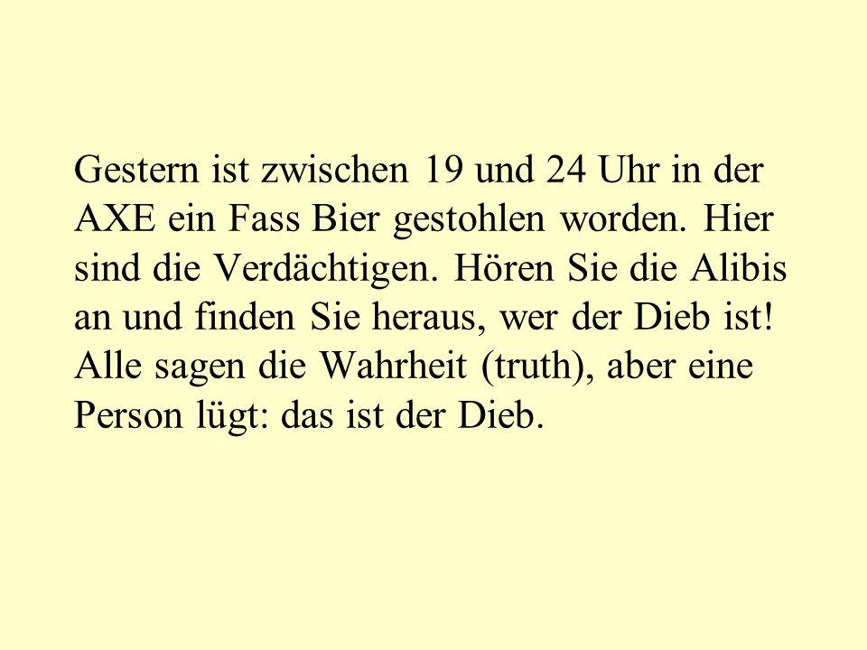 Gestern ist zwischen 19 und 24 Uhr in der AXE ein Fass Bier gestohlen worden.
