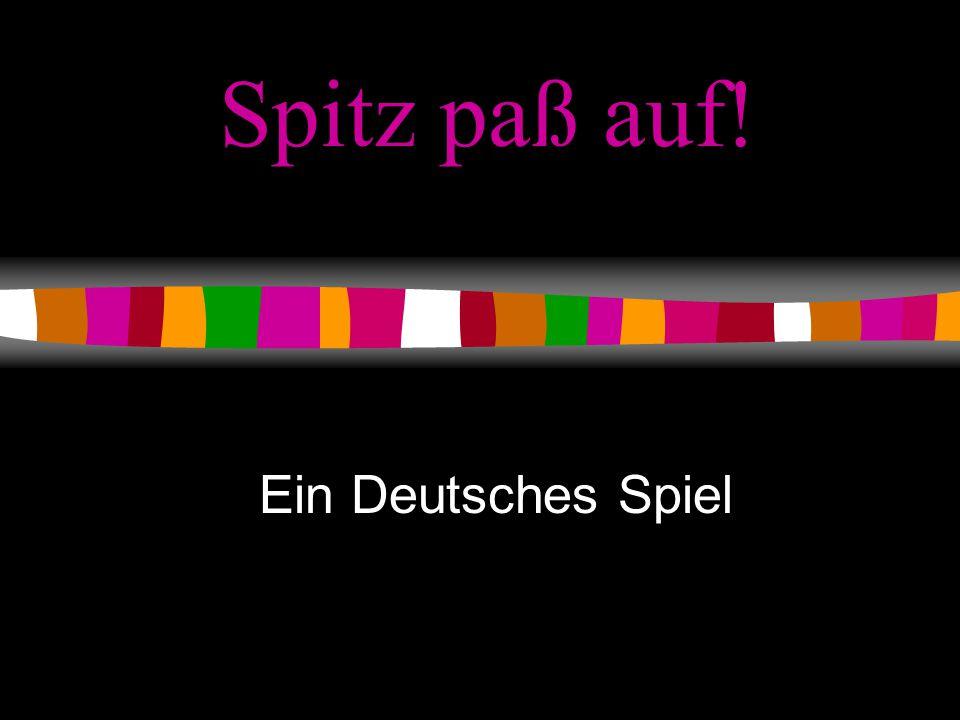 Spitz paß auf! Ein Deutsches Spiel