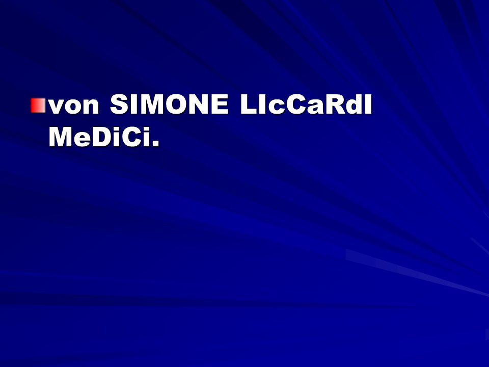 von SIMONE LIcCaRdI MeDiCi.