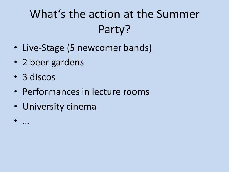 What's the concept of the Summer Party.