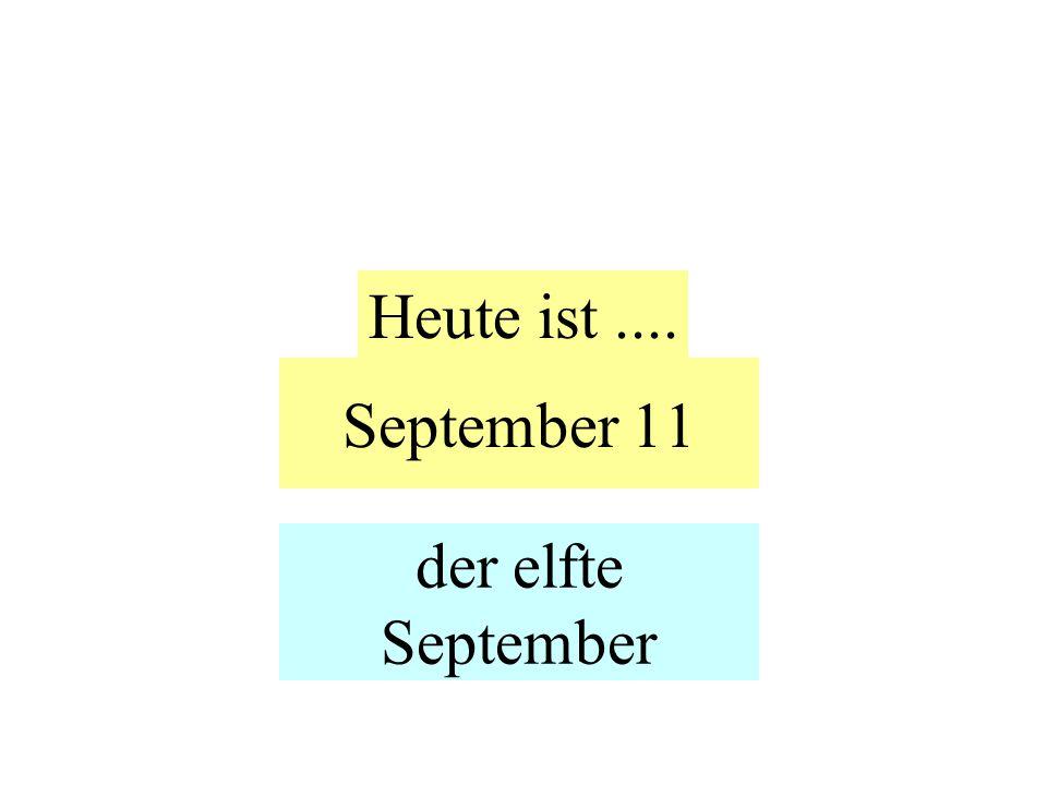 September 11 Heute ist.... der elfte September