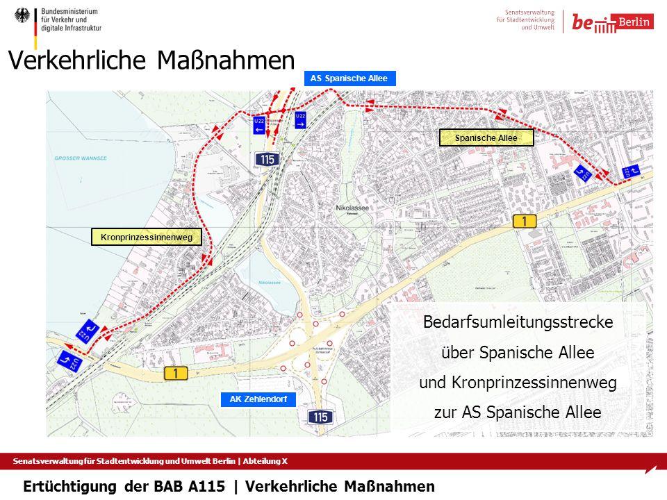 Senatsverwaltung für Stadtentwicklung und Umwelt Berlin   Abteilung X Verkehrliche Maßnahmen Ertüchtigung der BAB A115   Verkehrliche Maßnahmen AK Zeh
