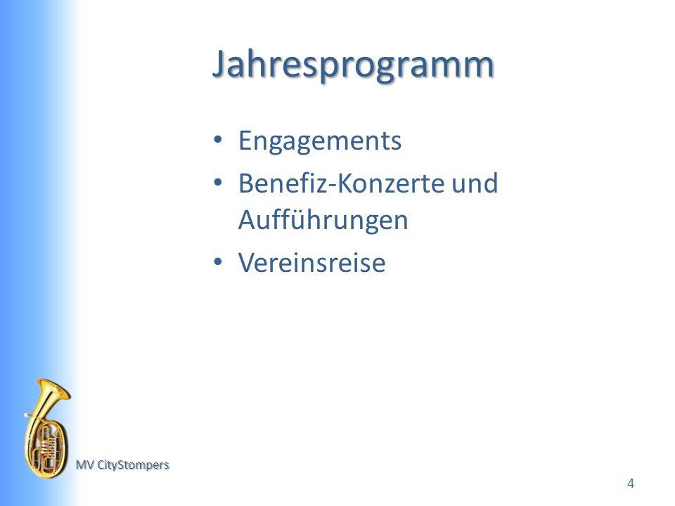 MV CityStompers Jahresprogramm Engagements Benefiz-Konzerte und Aufführungen Vereinsreise 4