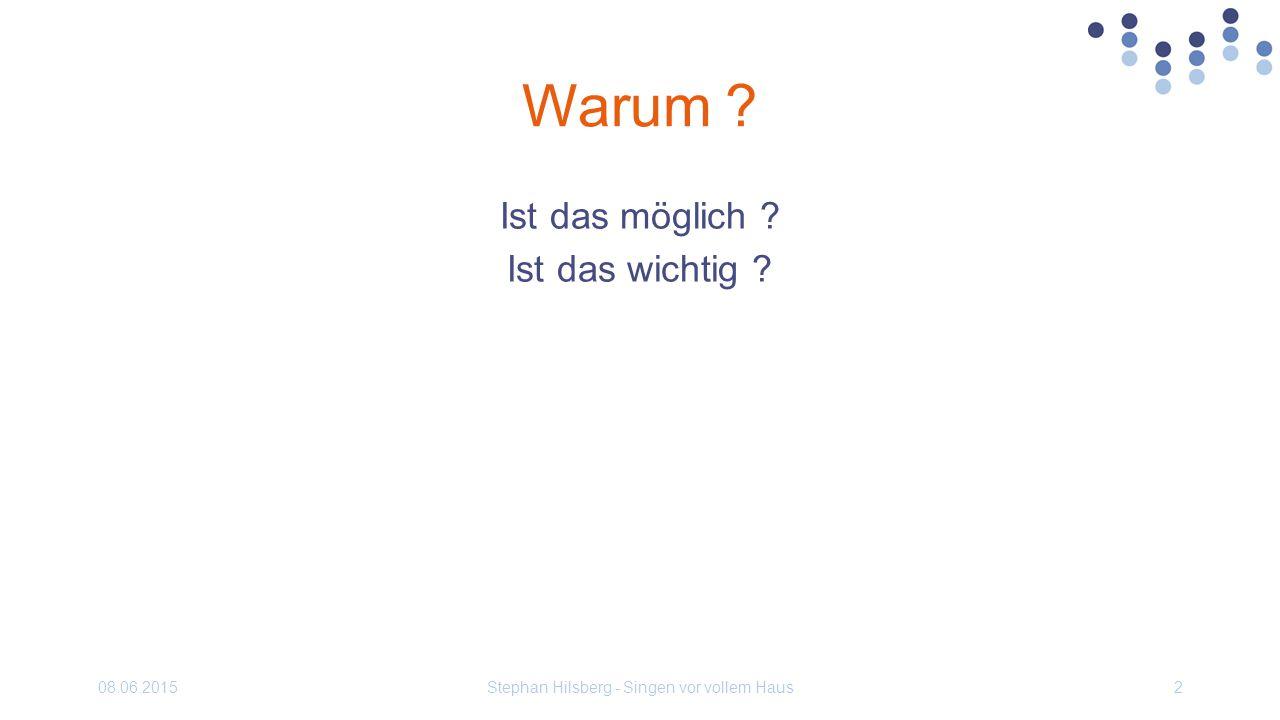Warum Ist das möglich Ist das wichtig 08.06.2015Stephan Hilsberg - Singen vor vollem Haus2