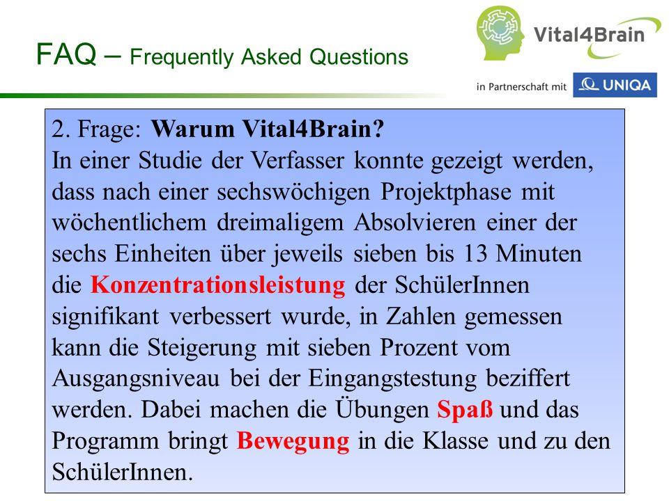 Chart 5 3.Frage: Wie ist Vital4Brain aufgebaut.