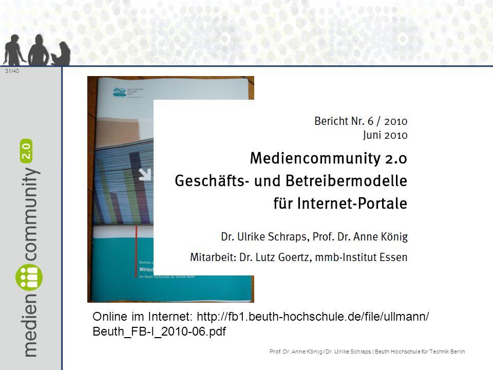 31/40 Online im Internet: http://fb1.beuth-hochschule.de/file/ullmann/ Beuth_FB-I_2010-06.pdf Prof.