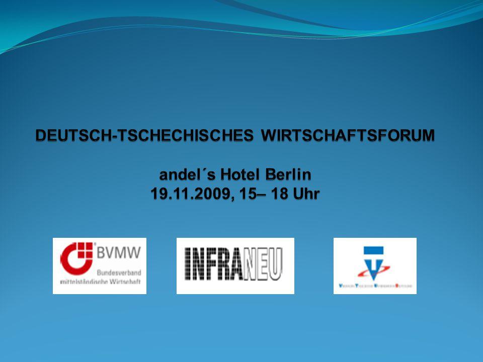 DEUTSCH-TSCHECHISCHES WIRTSCHAFTSFORUM Veranstalter: BVMW – Bundesverband mittelständische Wirtschaft e.V.