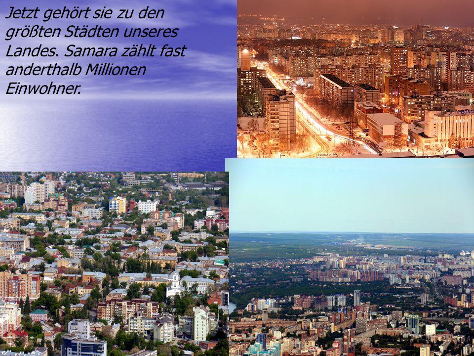 Jetzt gehört sie zu den größten Städten unseres Landes.