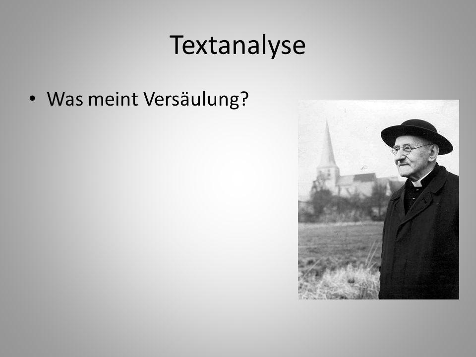 Textanalyse Was meint Versäulung