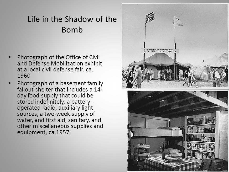 Life in the Shadow of the Bomb Photograph of the Office of Civil and Defense Mobilization exhibit at a local civil defense fair. ca. 1960 Photograph o