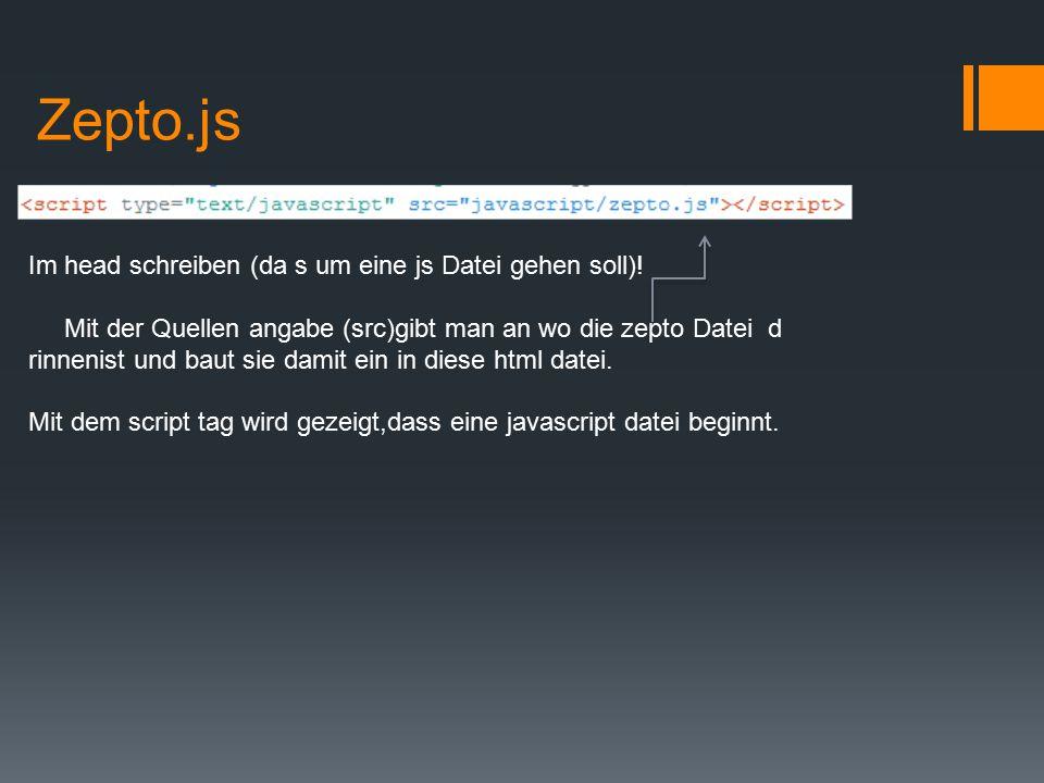 Zepto.js Im head schreiben (da s um eine js Datei gehen soll).