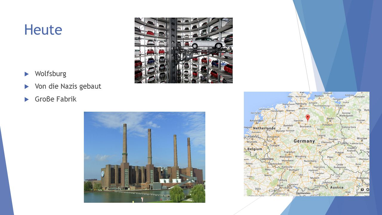 Heute  Wolfsburg  Von die Nazis gebaut  Groβe Fabrik
