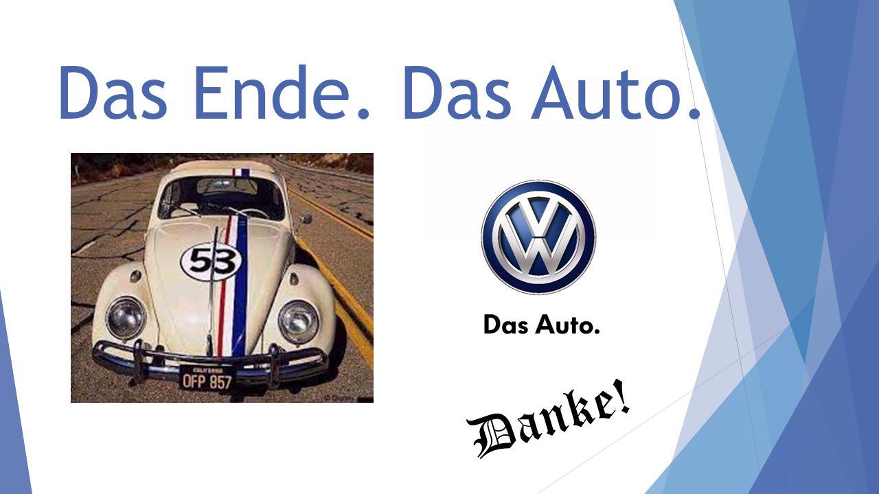 Das Ende. Das Auto. Danke!