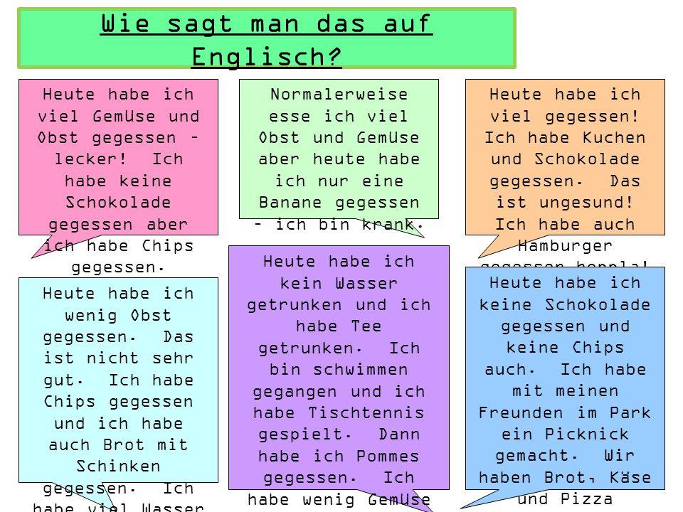 Lest die Texte durch und beantwortet die Fragen auf Deutsch Ich esse sehr gesund.