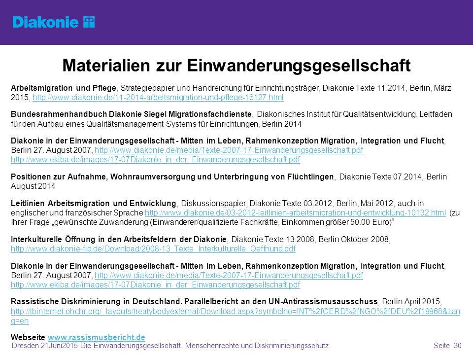 Materialien zur Einwanderungsgesellschaft Arbeitsmigration und Pflege, Strategiepapier und Handreichung für Einrichtungsträger, Diakonie Texte 11.2014