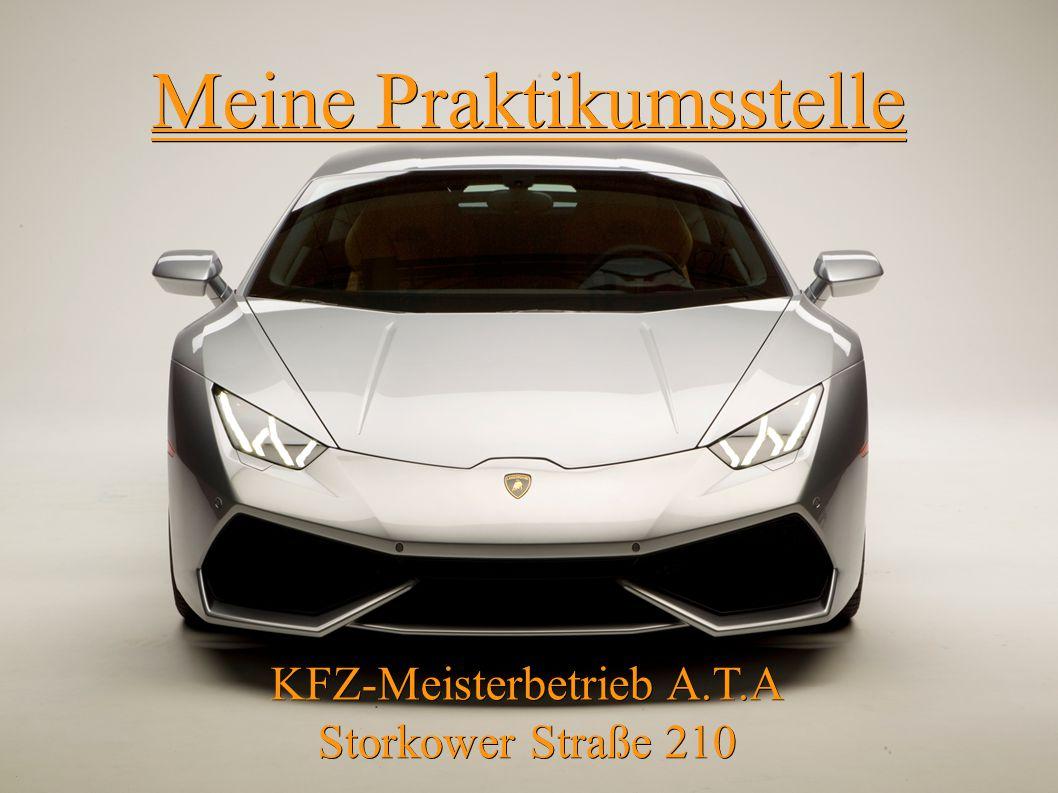 Meine Praktikumsstelle KFZ-Meisterbetrieb A.T.A Storkower Straße 210.