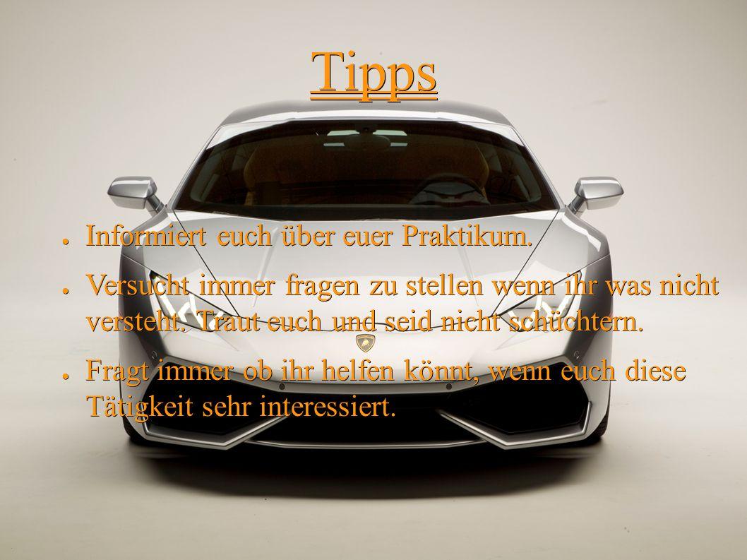 Tipps ● Informiert euch über euer Praktikum.