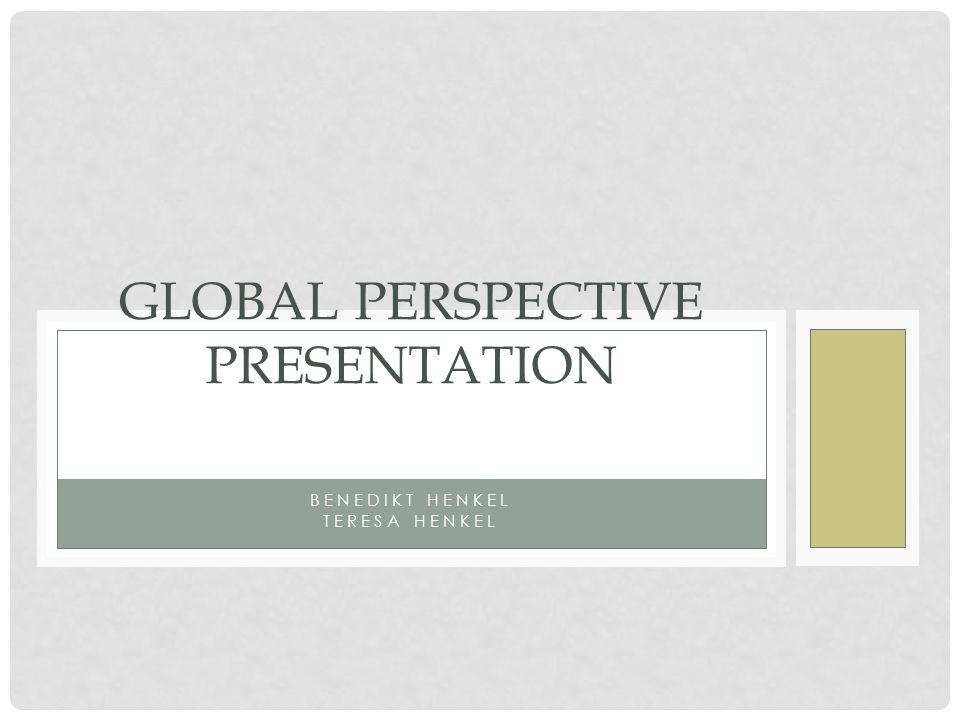 BENEDIKT HENKEL TERESA HENKEL GLOBAL PERSPECTIVE PRESENTATION
