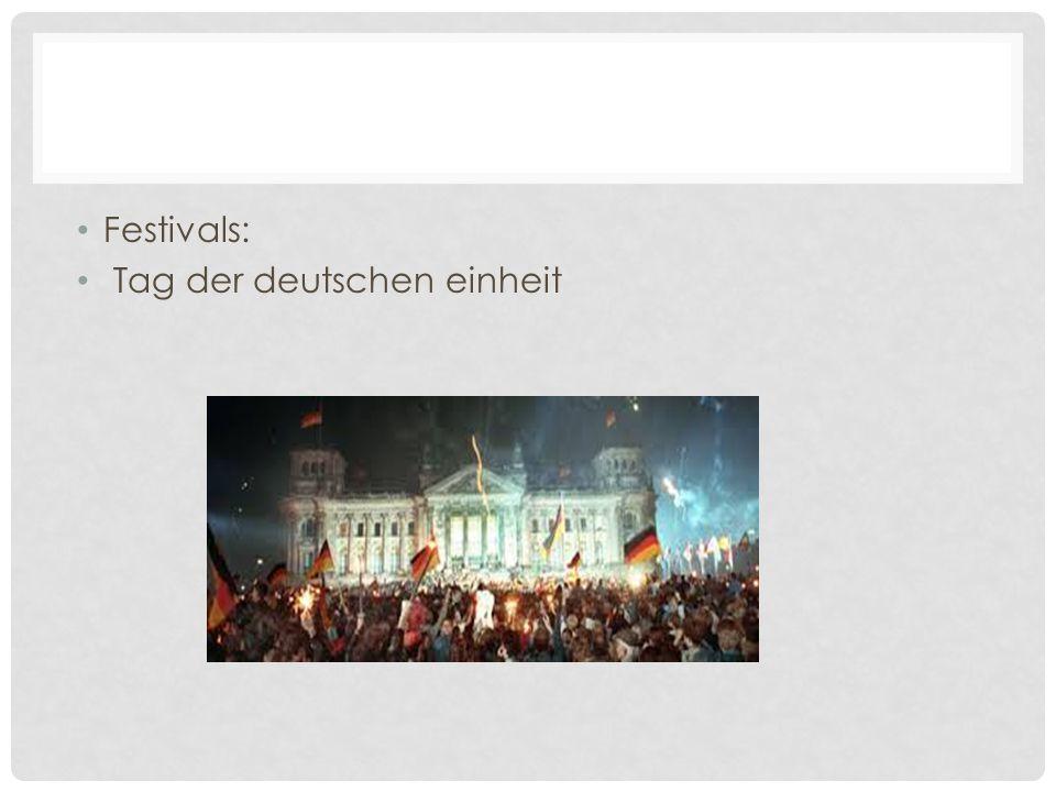 Festivals: Tag der deutschen einheit