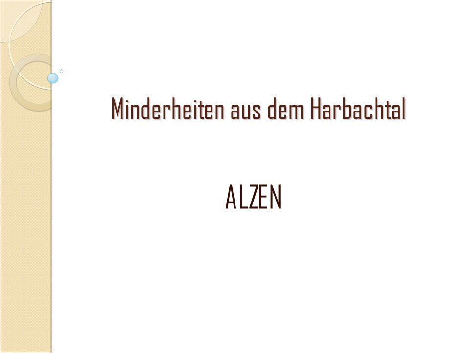 Minderheiten aus dem Harbachtal ALZEN