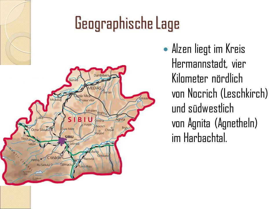 Geographische Lage Alzen liegt im Kreis Hermannstadt, vier Kilometer nördlich von Nocrich (Leschkirch) und südwestlich von Agnita (Agnetheln) im Harba