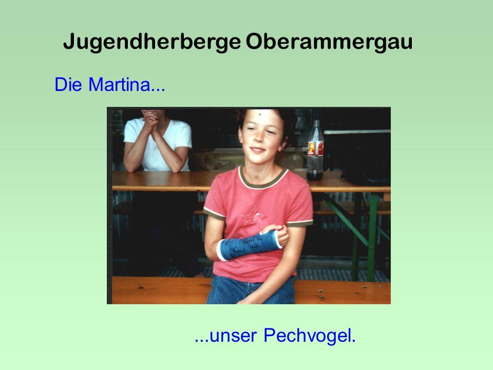 Jugendherberge Oberammergau Da könnt man wohnen.....denkt Frau Reiter.
