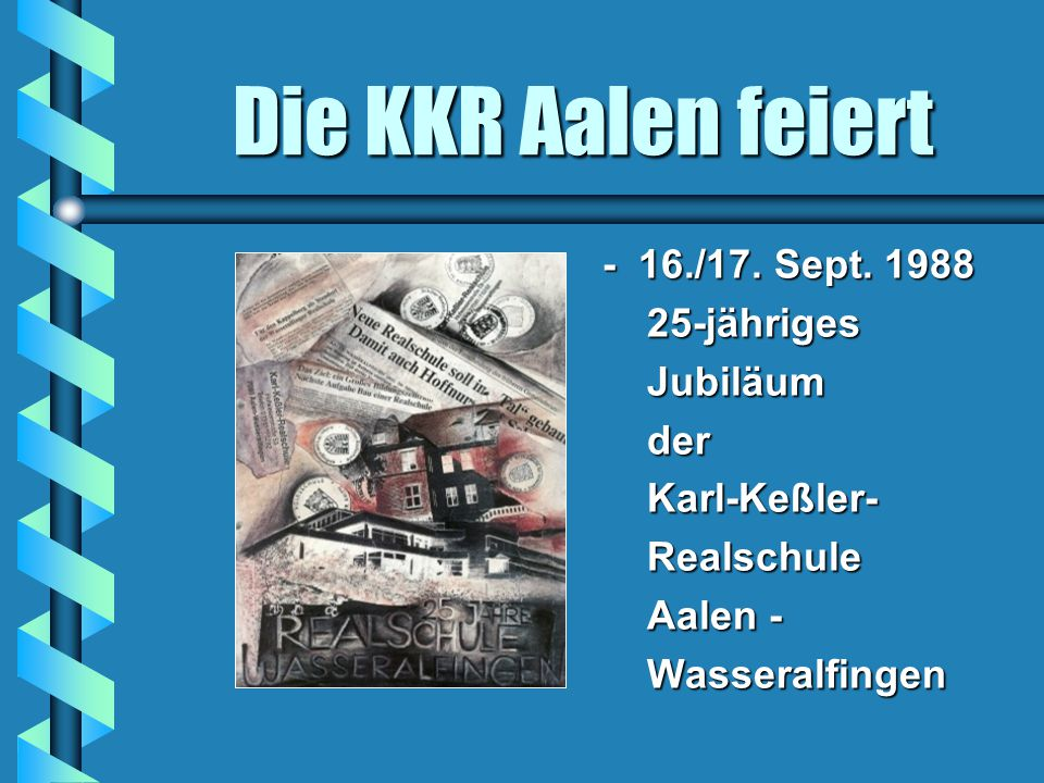 Die KKR Aalen feiert - 16./17.Sept.