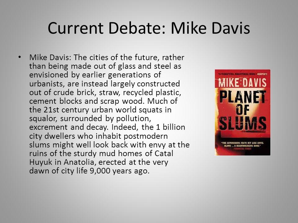 Current Debate: Doug Saunders Doug Saunders: In unserer Zeit leben zum ersten Mal mehr Menschen in der Stadt als auf dem Land.