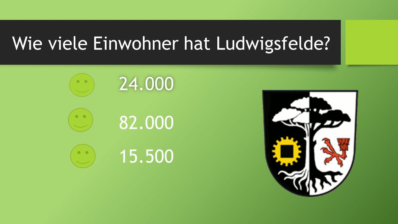 Wie viele Einwohner hat Ludwigsfelde? 24.000 82.000 15.500