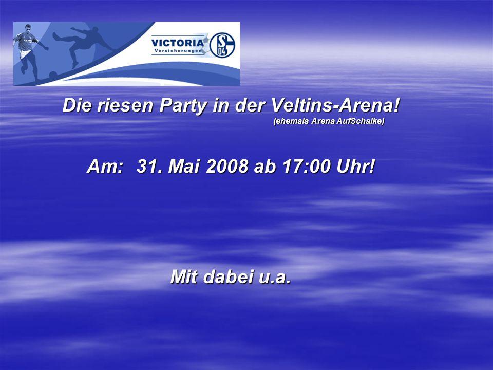 Die riesen Party in der Veltins-Arena.(ehemals Arena AufSchalke) Am:31.