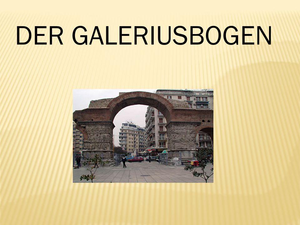 Eine sehr bewundernswerte Sehenswürdigkeit von Thessaloniki ist der Galeriusbogen, bekannter als Kamara.