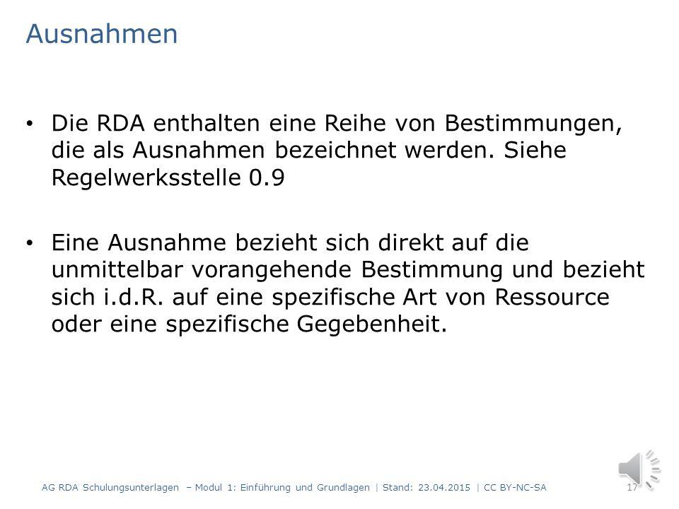 Beispiel 16 AG RDA Schulungsunterlagen – Modul 1: Einführung und Grundlagen | Stand: 23.04.2015 | CC BY-NC-SA Screenshot aus dem RDA Toolkit mit Geneh