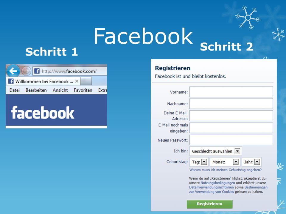 Facebook Schritt 1 Schritt 2