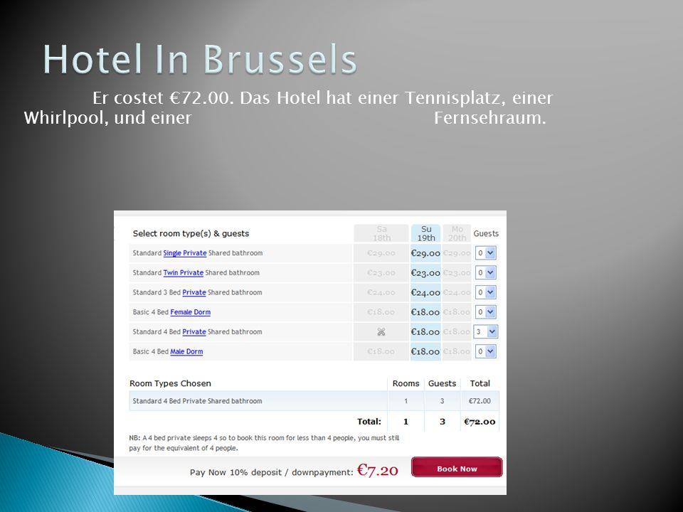 Er costet €72.00. Das Hotel hat einer Tennisplatz, einer Whirlpool, und einer Fernsehraum.
