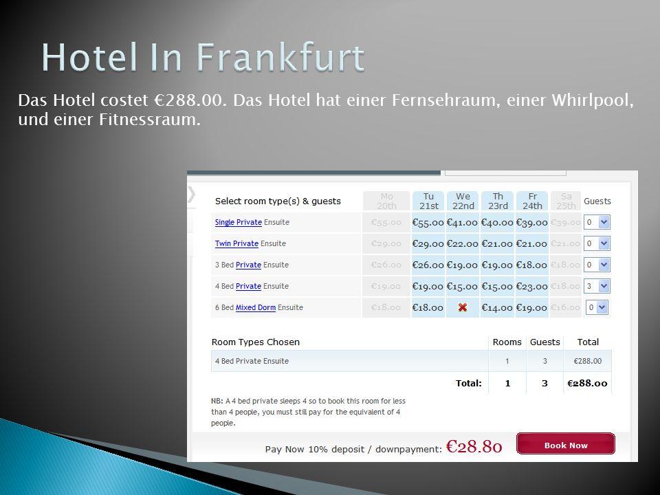 Das Hotel costet €288.00. Das Hotel hat einer Fernsehraum, einer Whirlpool, und einer Fitnessraum.