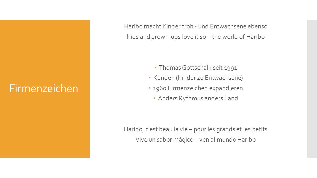 Spitzenprodukt  USA 1.Goldbären 2.Happy Cola 3.Happy Cherries  Deutschland 1.Goldbären 2.Color-rado 3.Tropifrutti
