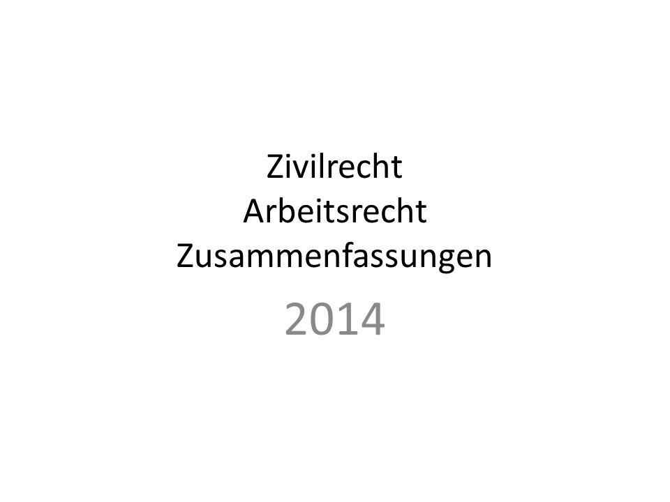 Zivilrecht Arbeitsrecht Zusammenfassungen 2014