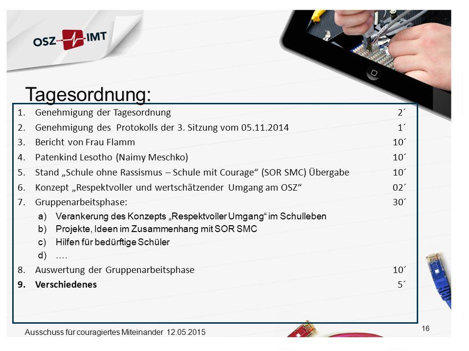 17 9) Verschiedenes ? Ausschuss für couragiertes Miteinander 12.05.2015