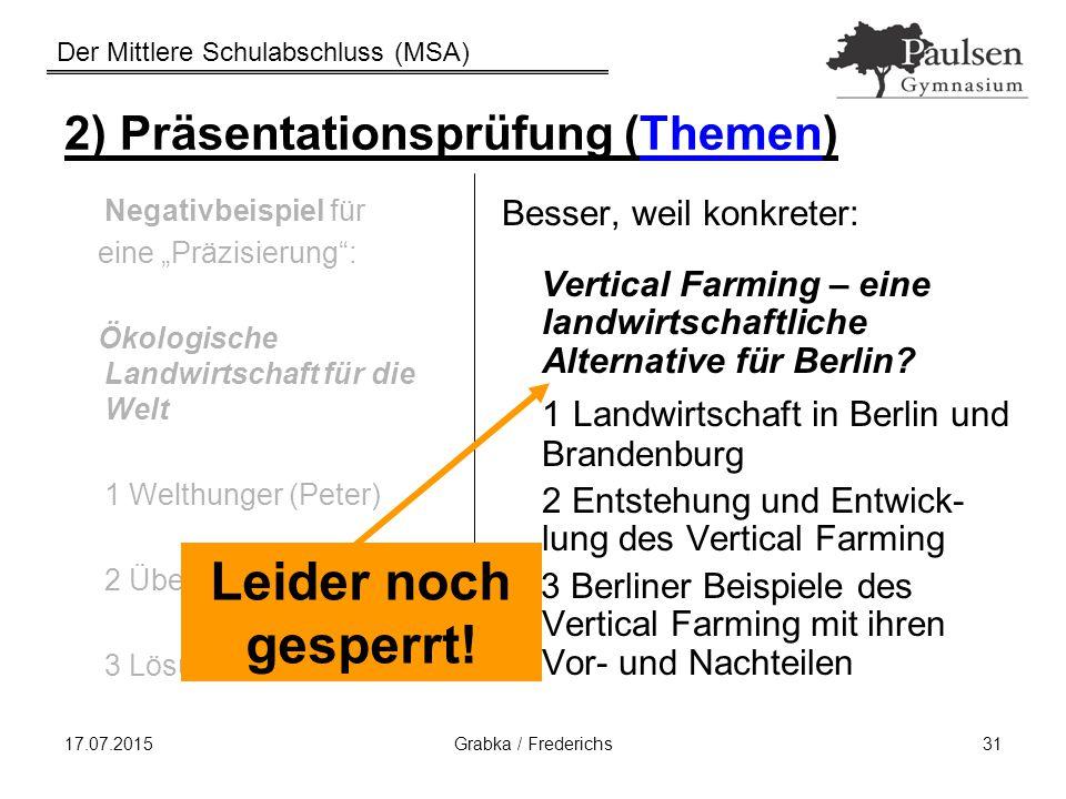 """Der Mittlere Schulabschluss (MSA) Negativbeispiel für eine """"Präzisierung"""": Ökologische Landwirtschaft für die Welt 1 Welthunger (Peter) 2 Überdüngung"""